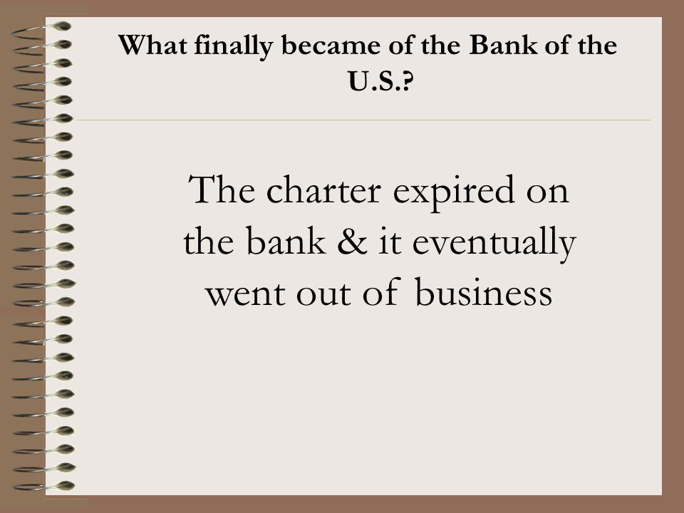 What finally became of the Bank of the U.S.