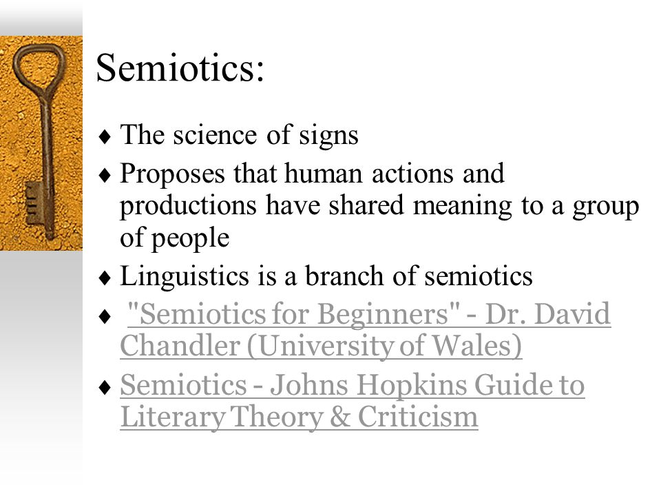 Semiotics: The science of signs