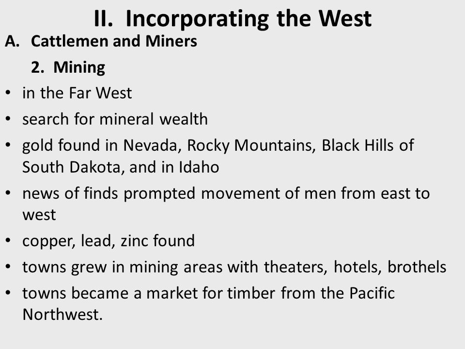 II. Incorporating the West