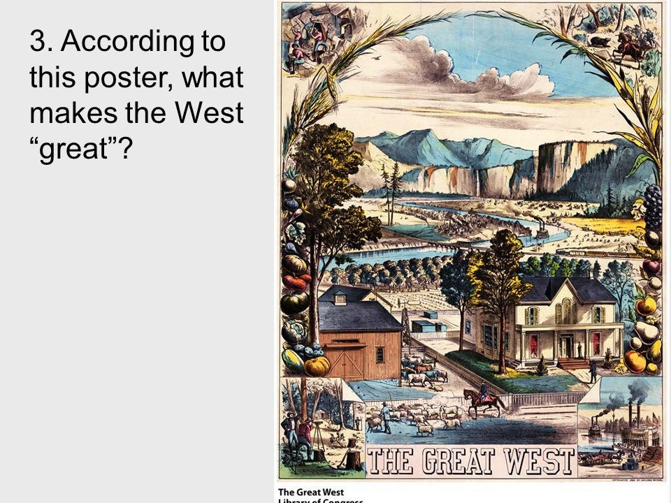 3. According to this poster, what makes the West great