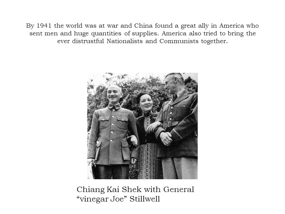 Chiang Kai Shek with General vinegar Joe Stillwell