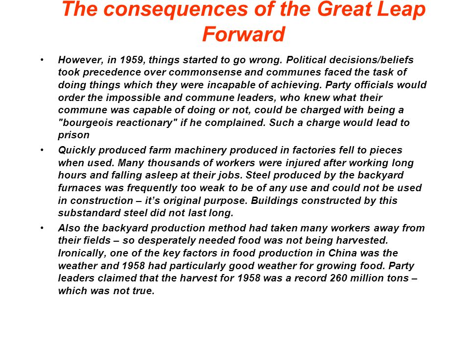 The consequences of the Great Leap Forward