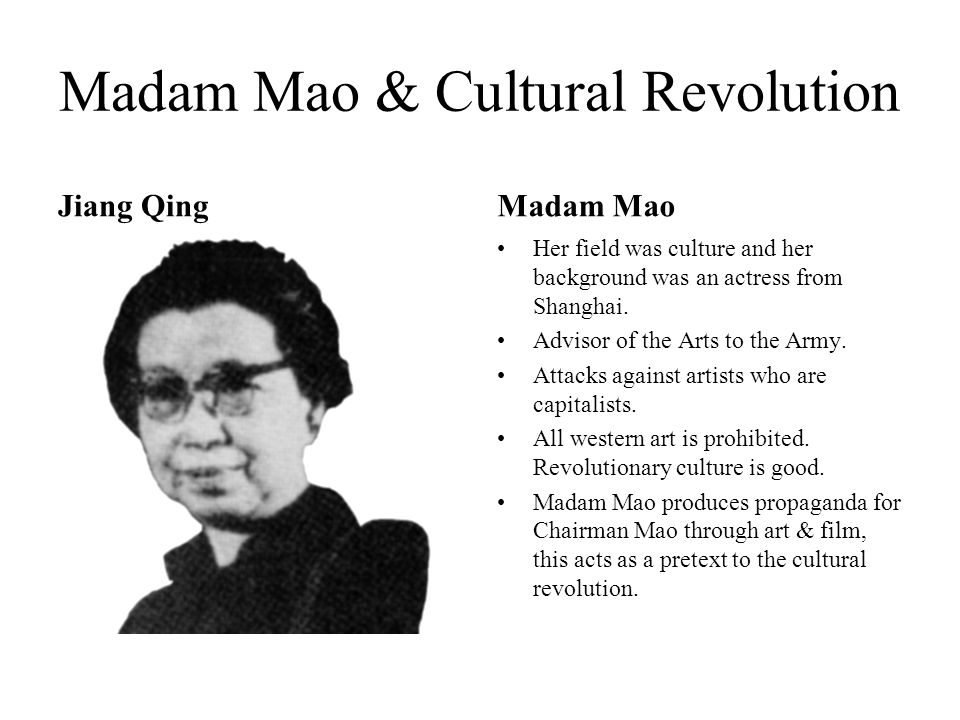 Madam Mao & Cultural Revolution