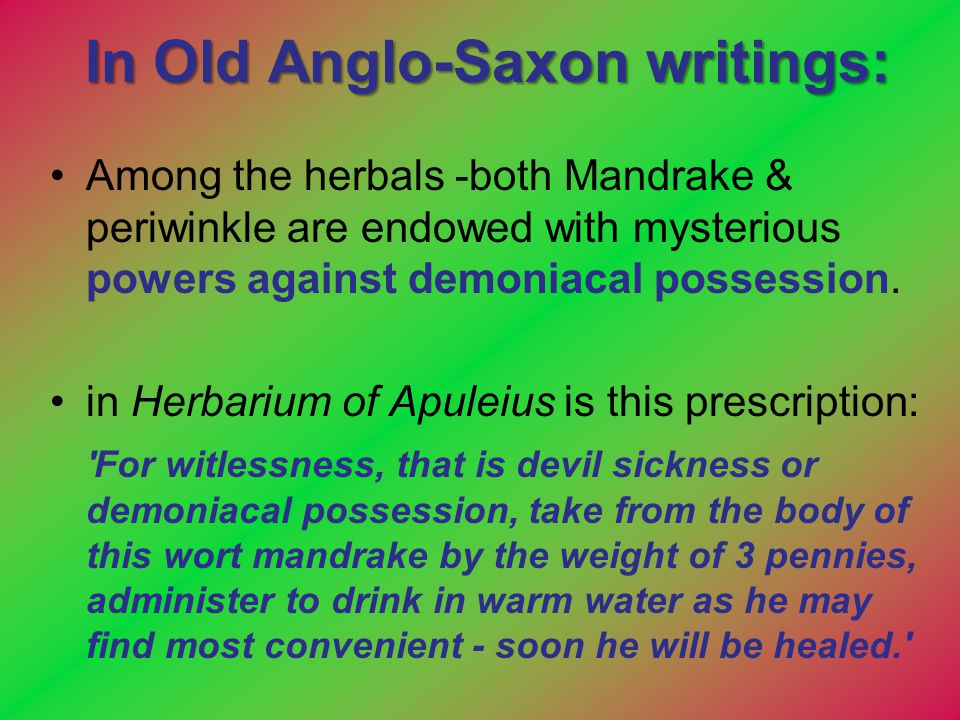 In Old Anglo-Saxon writings:
