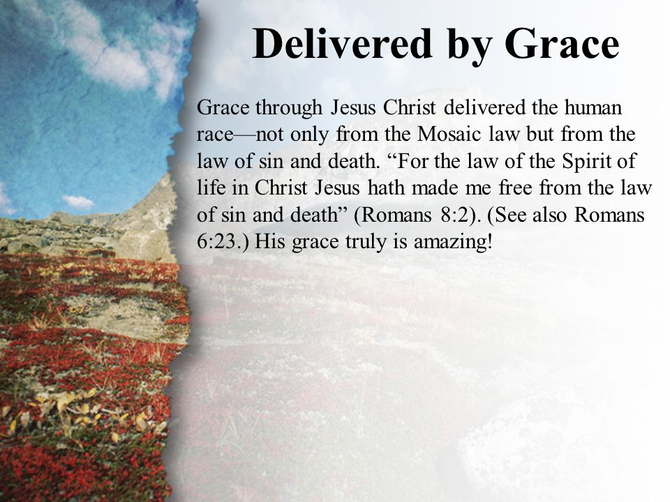 III. Delivered by Grace (A)