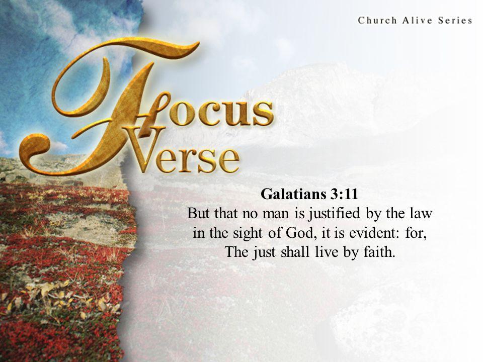 Focus Verse Galatians 3:11