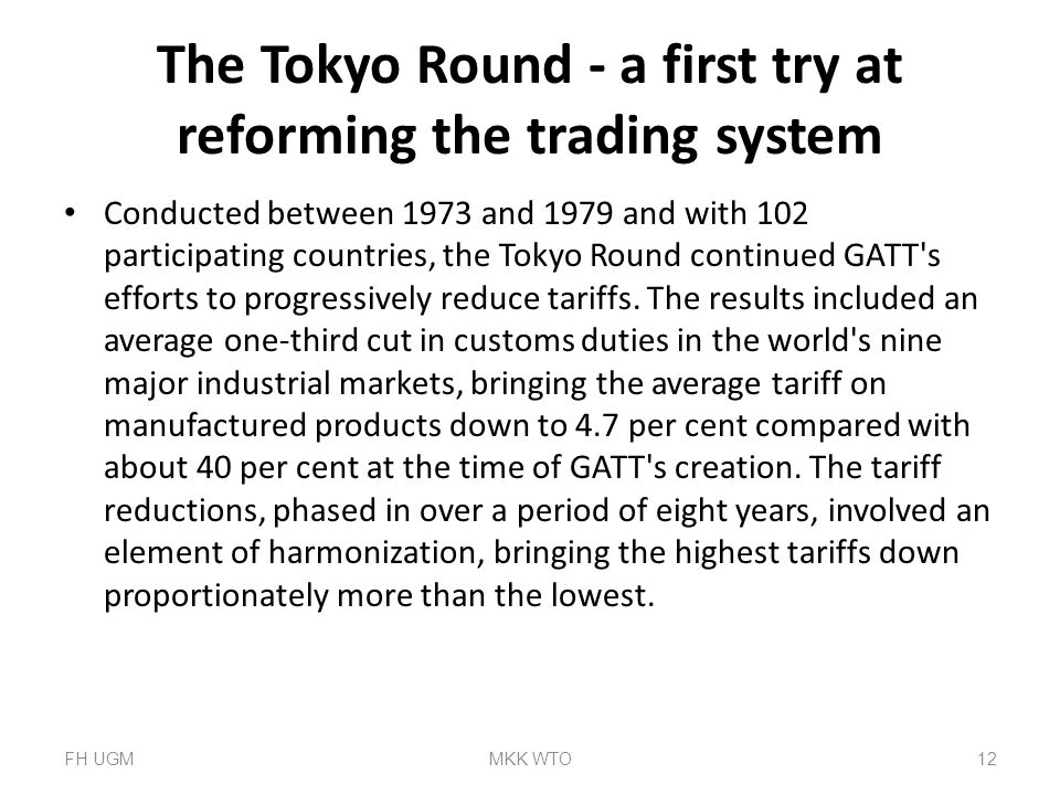 The Tokyo Round - a first try at reforming the trading system