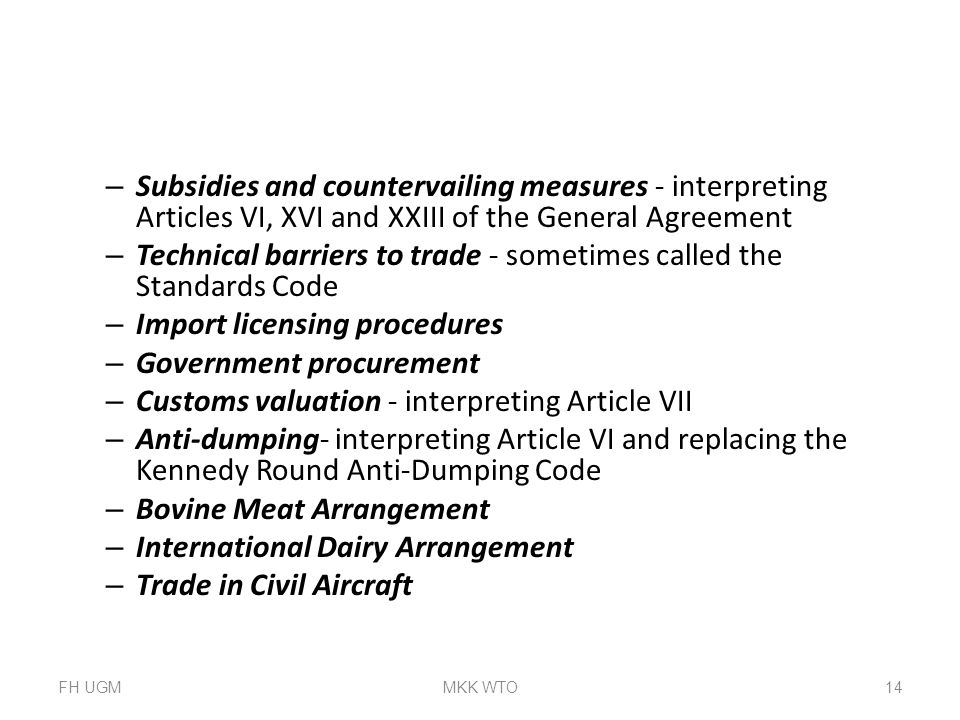 Technical barriers to trade - sometimes called the Standards Code