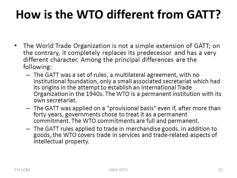 How is the WTO different from GATT