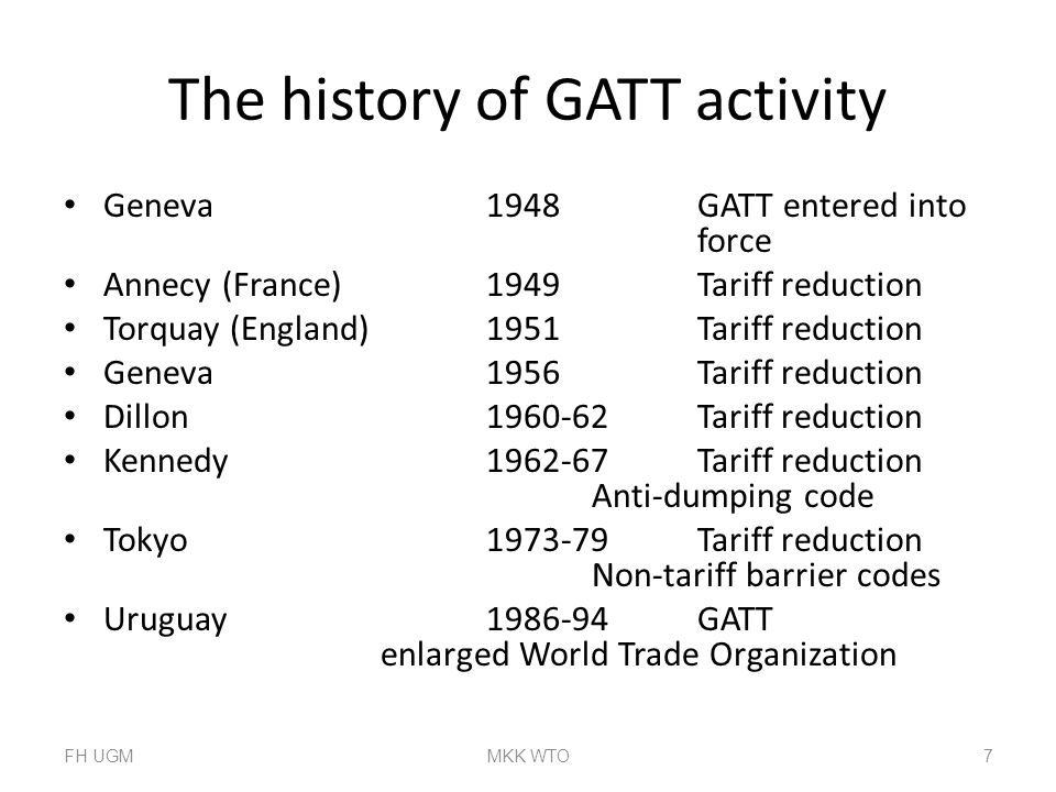 The history of GATT activity