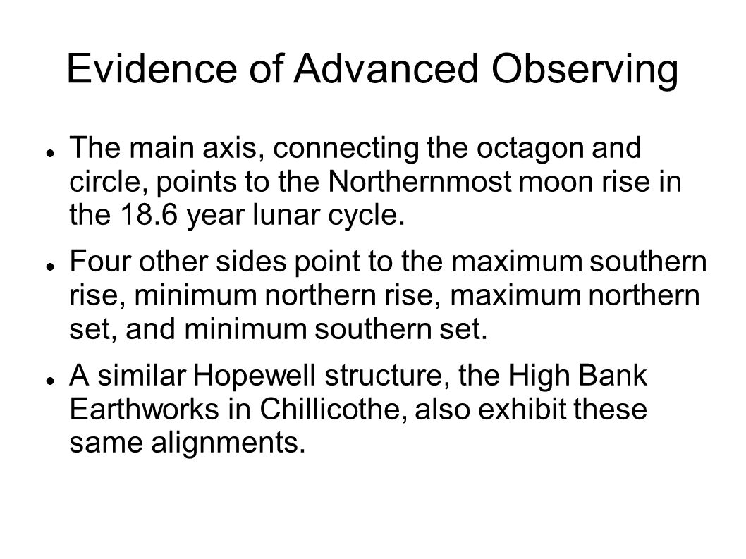 Evidence of Advanced Observing