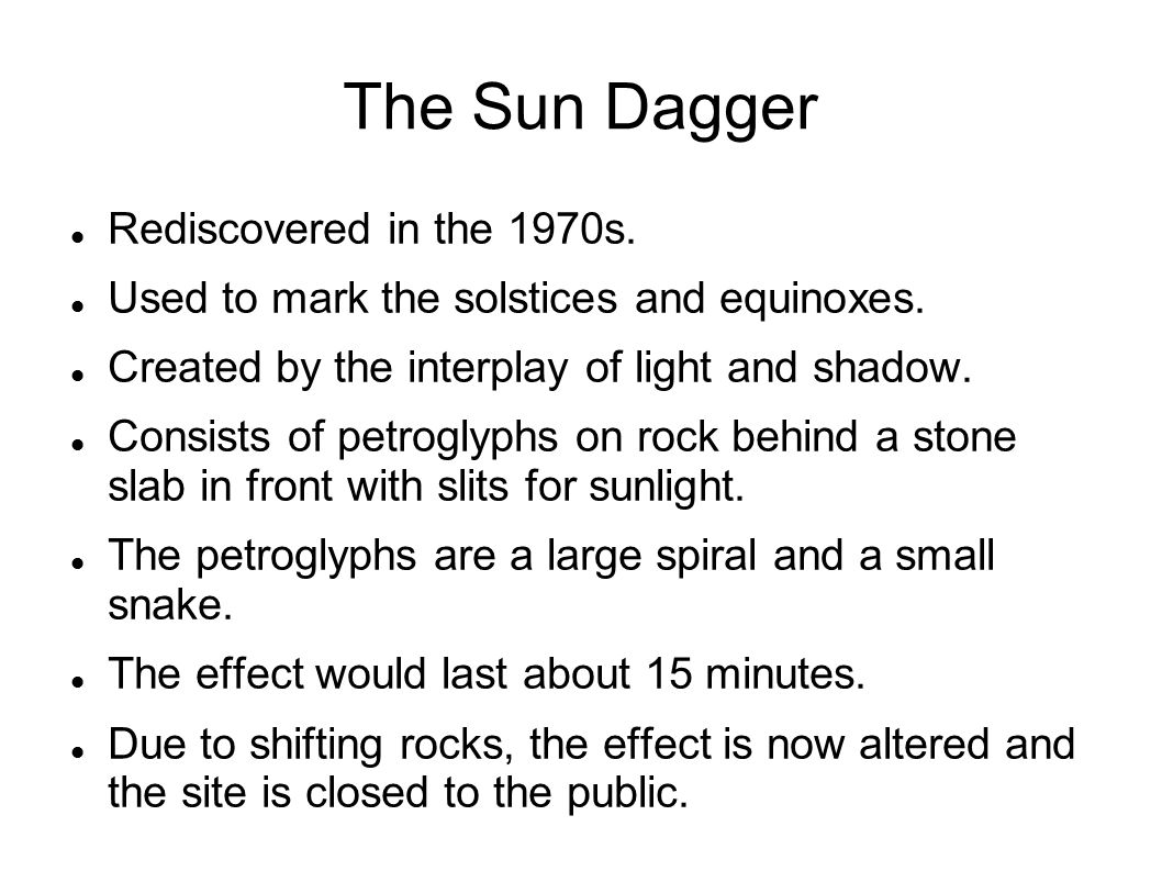 The Sun Dagger Rediscovered in the 1970s.