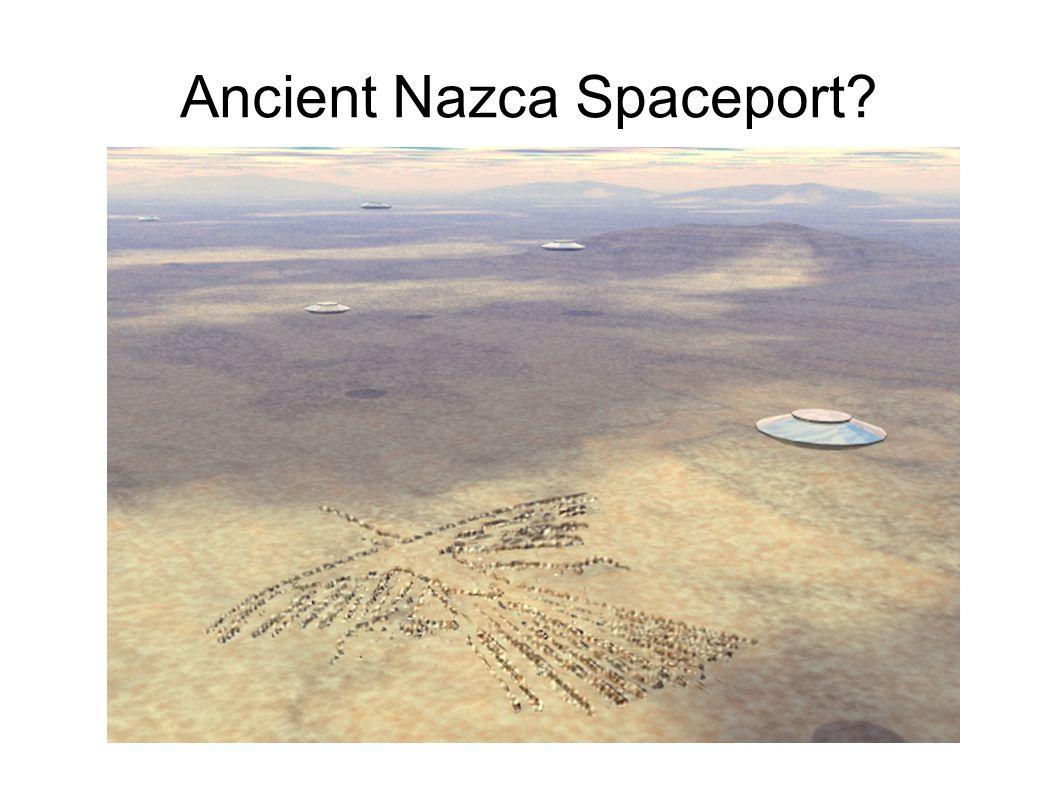 Ancient Nazca Spaceport