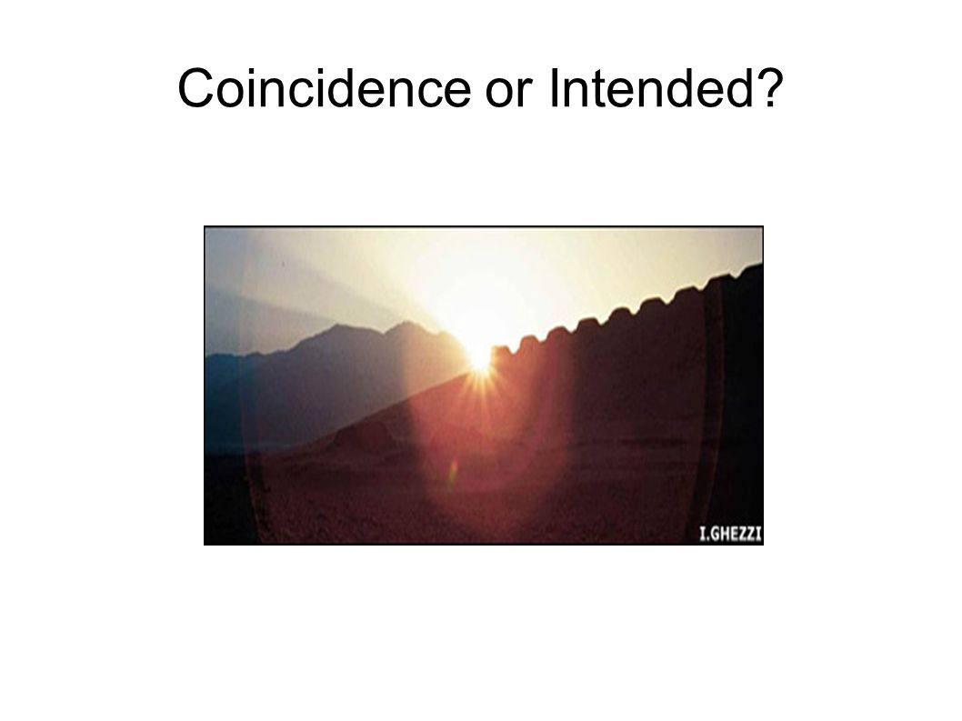 Coincidence or Intended
