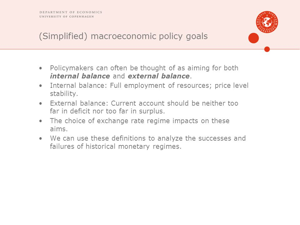 (Simplified) macroeconomic policy goals