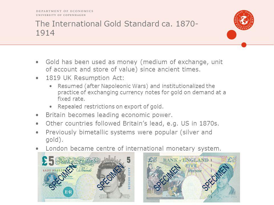 The International Gold Standard ca. 1870-1914
