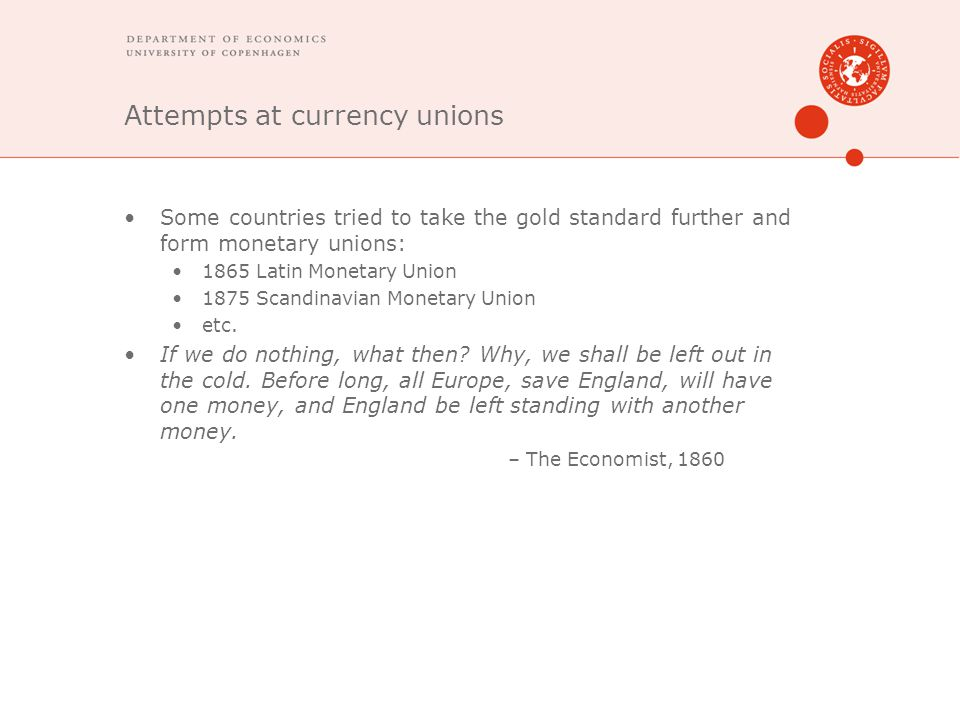 Attempts at currency unions