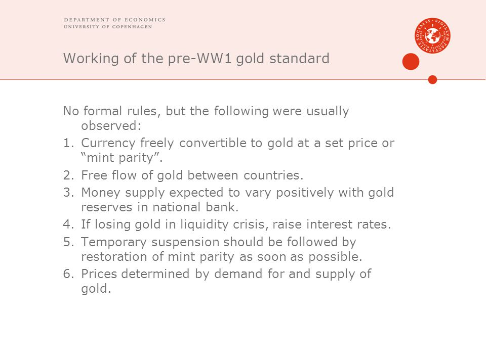 Working of the pre-WW1 gold standard