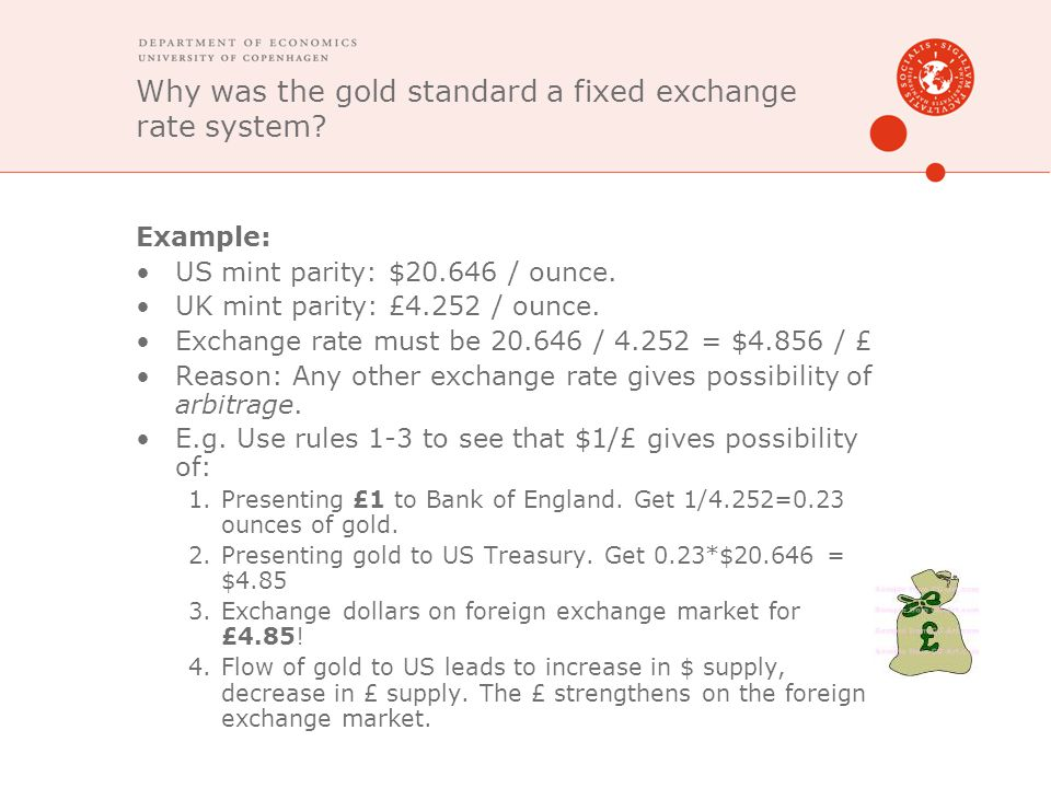 Why was the gold standard a fixed exchange rate system