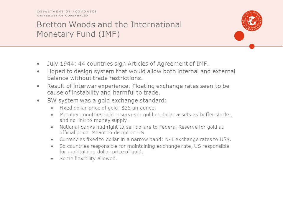 Bretton Woods and the International Monetary Fund (IMF)