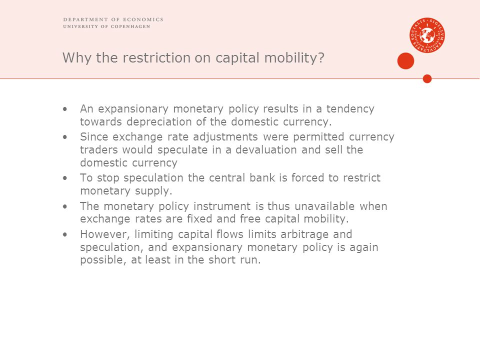 Why the restriction on capital mobility