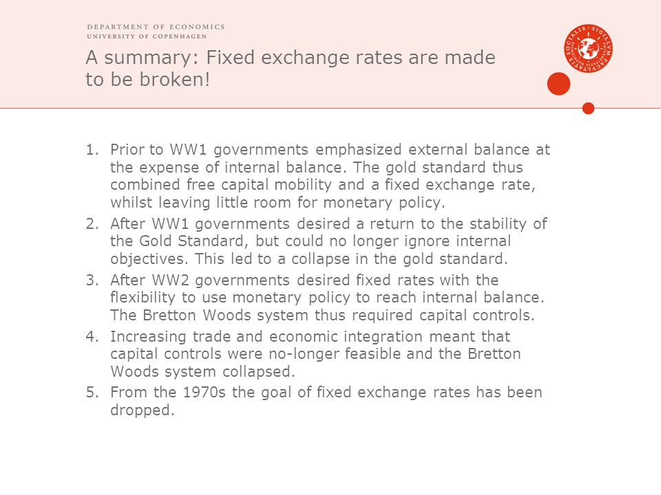 A summary: Fixed exchange rates are made to be broken!