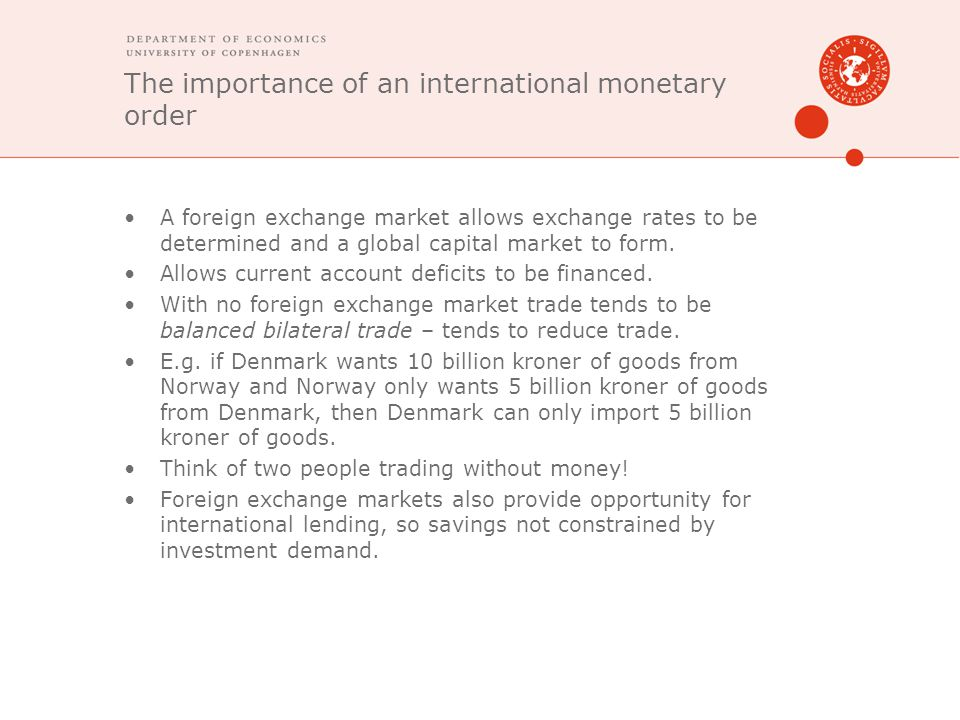 The importance of an international monetary order