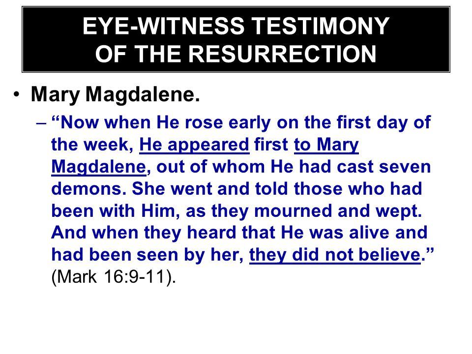 EYE-WITNESS TESTIMONY OF THE RESURRECTION