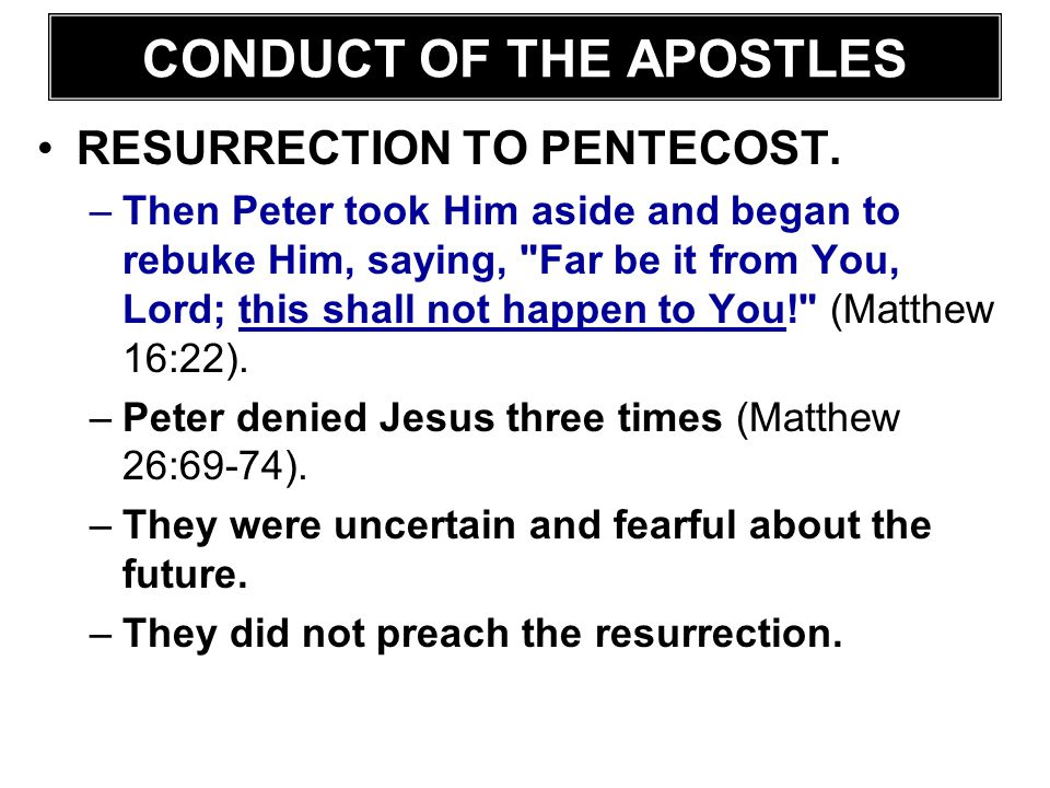 CONDUCT OF THE APOSTLES