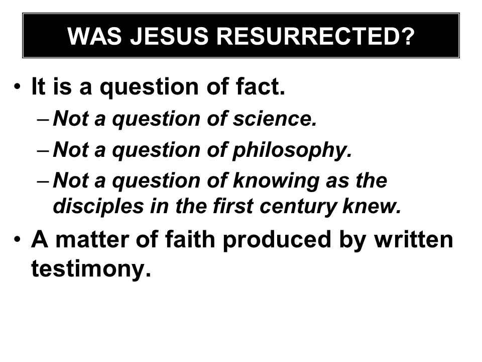 A matter of faith produced by written testimony.