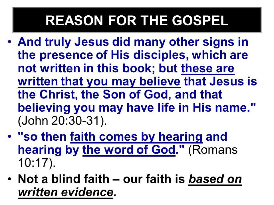 REASON FOR THE GOSPEL