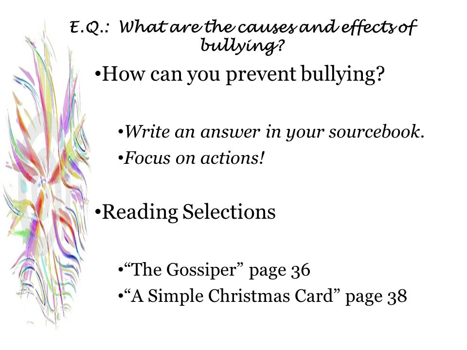 E.Q.: What are the causes and effects of bullying