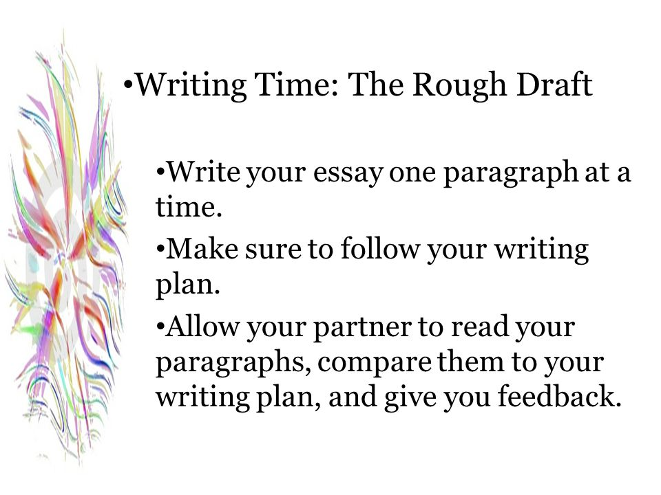 Writing Time: The Rough Draft