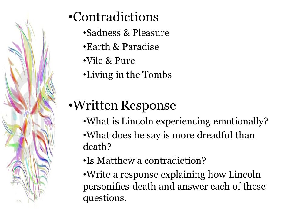 Contradictions Written Response Sadness & Pleasure Earth & Paradise
