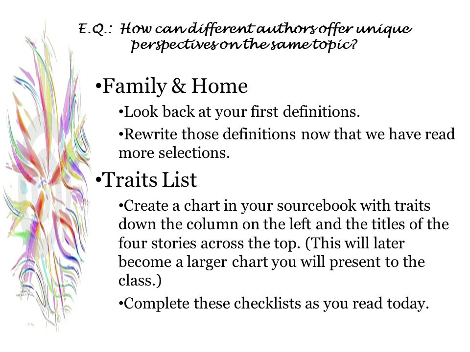 Family & Home Traits List Look back at your first definitions.