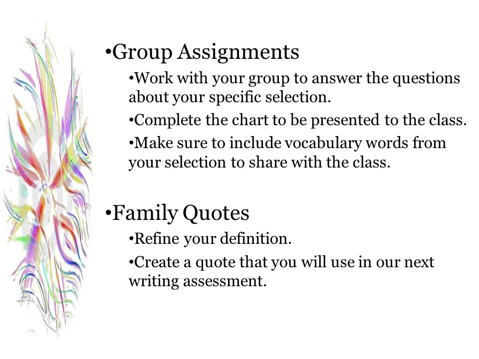 Group Assignments Family Quotes
