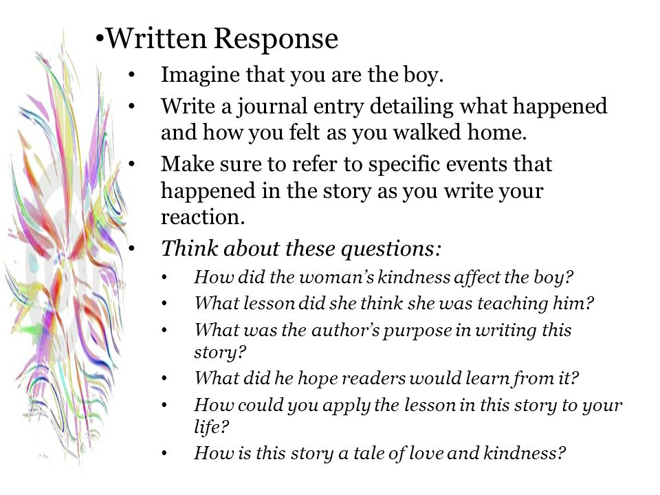 Written Response Imagine that you are the boy.