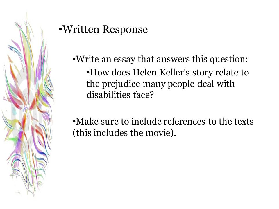 Written Response Write an essay that answers this question: