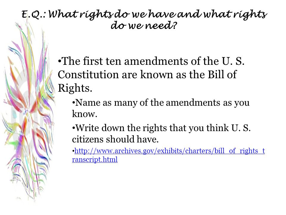 E.Q.: What rights do we have and what rights do we need