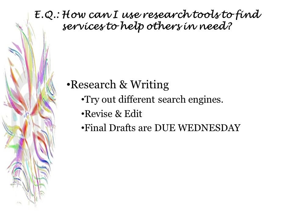 E.Q.: How can I use research tools to find services to help others in need