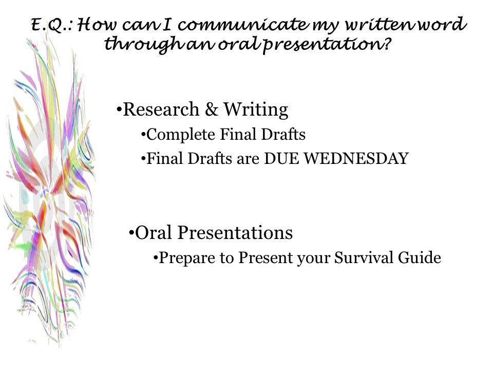 Research & Writing Oral Presentations