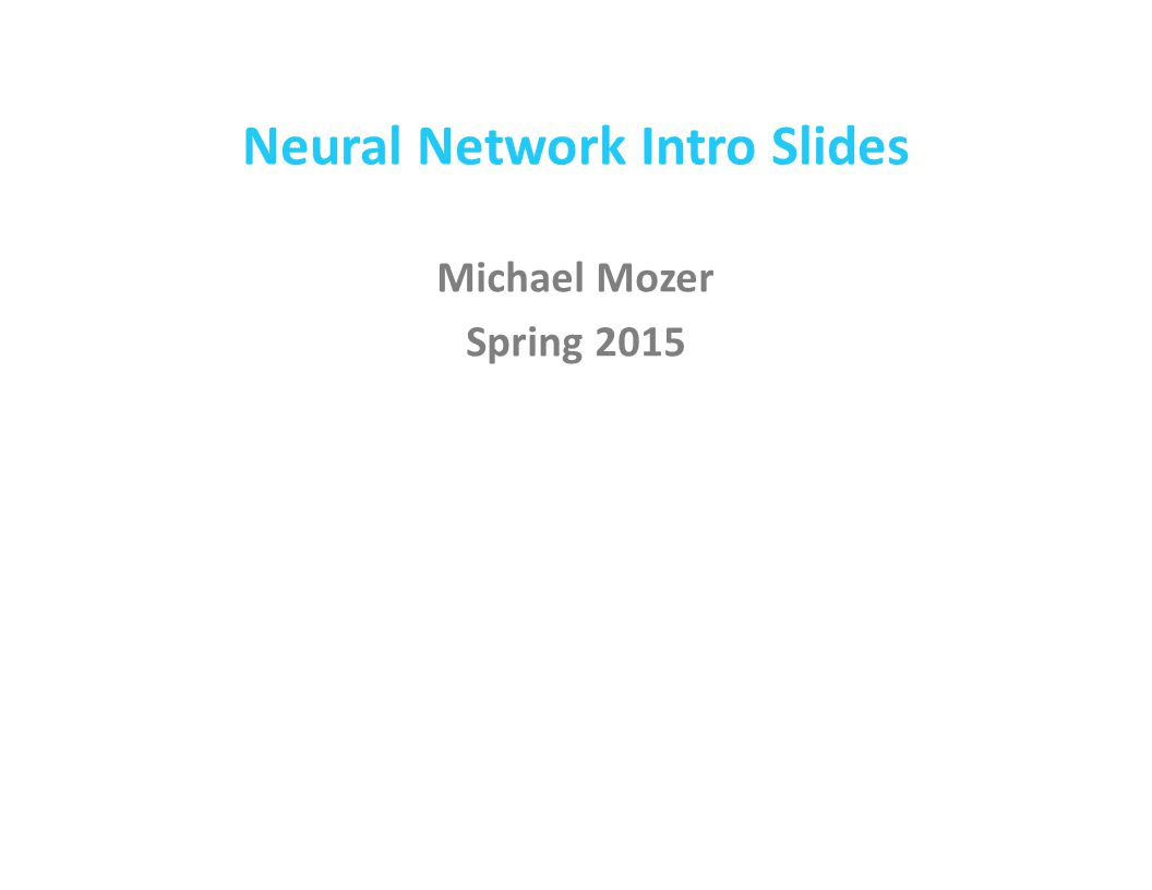 Neural Network Intro Slides