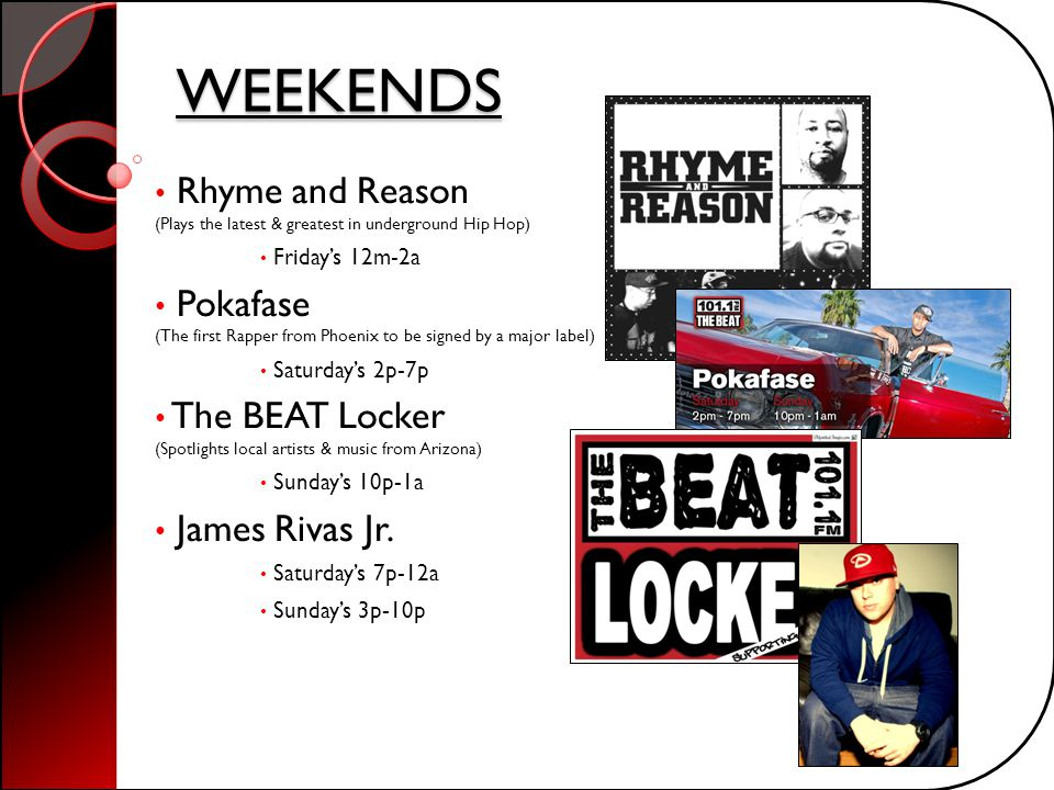 WEEKENDS Rhyme and Reason (Plays the latest & greatest in underground Hip Hop) Friday's 12m-2a.