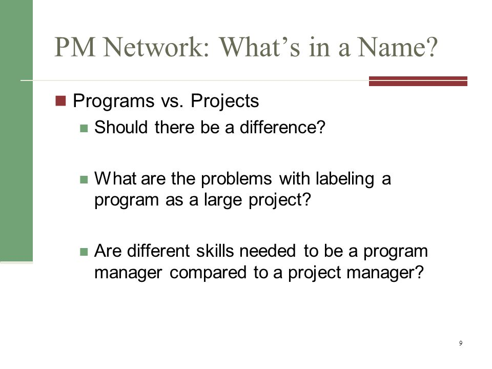 PM Network: What's in a Name