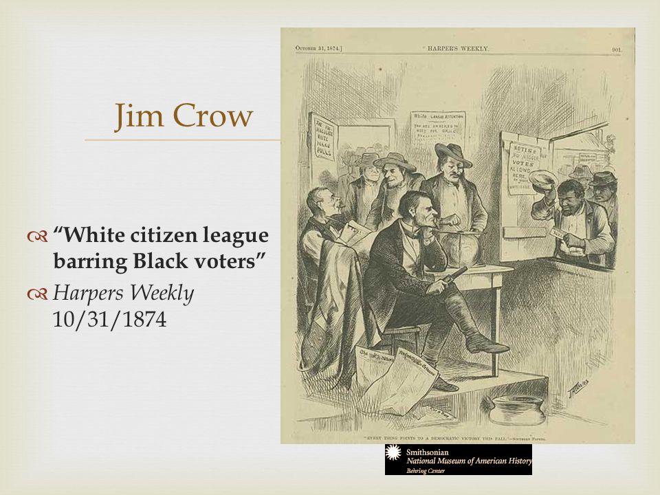 Jim Crow White citizen league barring Black voters