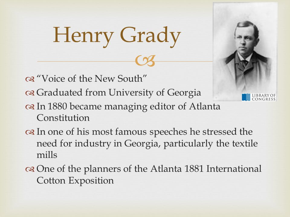 Henry Grady Voice of the New South