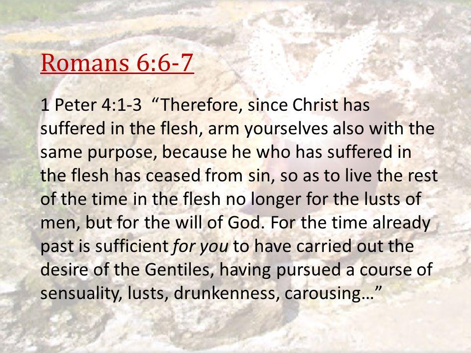 Romans 6:6-7