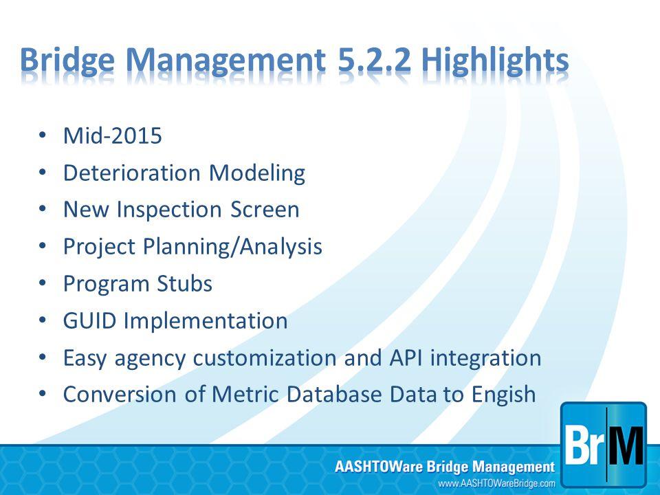 Bridge Management 5.2.2 Highlights