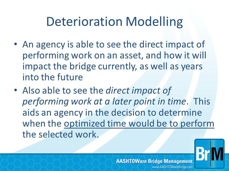 Deterioration Modelling