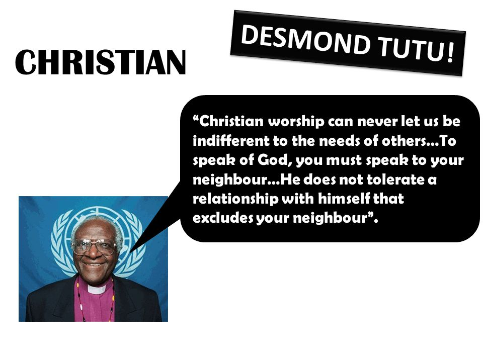 CHRISTIAN DESMOND TUTU!